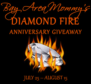 Bay Area Mommy's Diamond Fire Anniversary Giveaway – ends 8/15