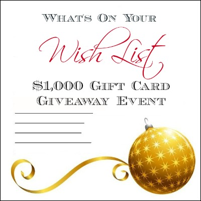 What's On Your Wish List $1,000 Gift Card Giveaway Event