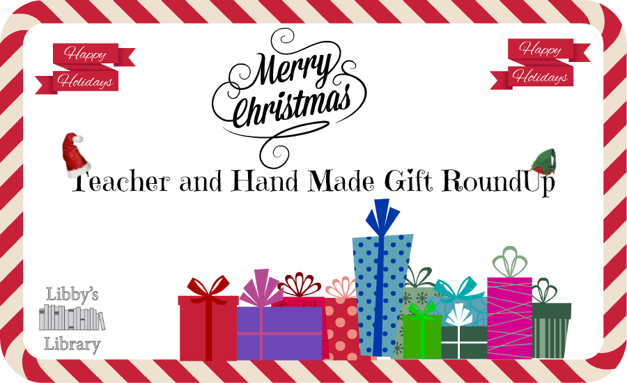 "Teacher Gifts and Hand Made Gifts Roundup ""How To's"""