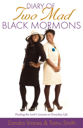 Diary of Two Mad Black Mormons, by Zandra Vanes and Tamu Smith – Review