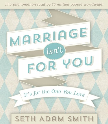 Marriage Isn't For You…Review and Giveaway