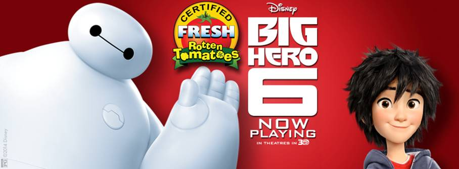 BIG HERO 6 is Now Showing in Theatres