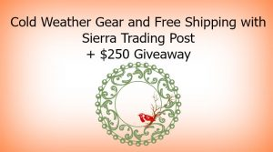 Cold Weather Gear and Free Shipping with Sierra Trading Post + $250 Giveaway