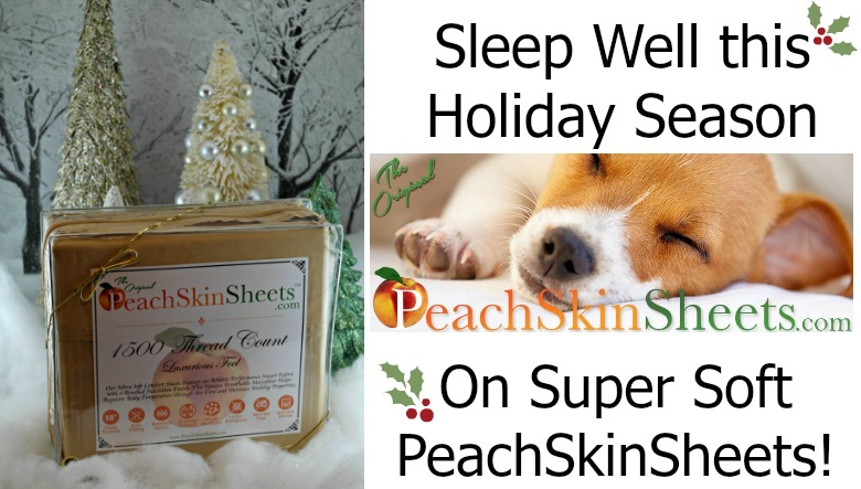 Sleep Well this Holiday Season on PeachSkinSheets