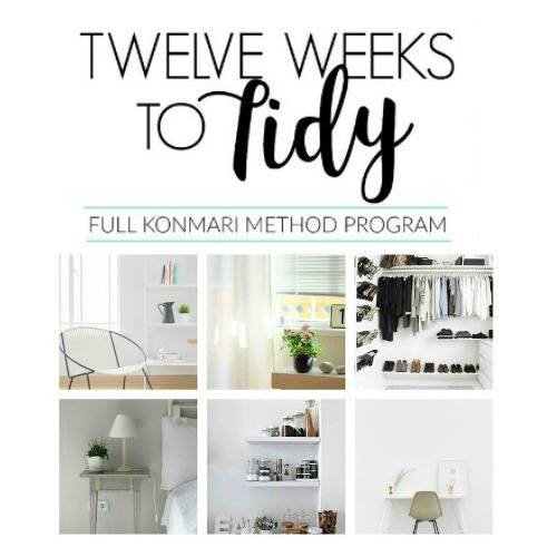 12 Weeks to Tidy: My Joyful Home
