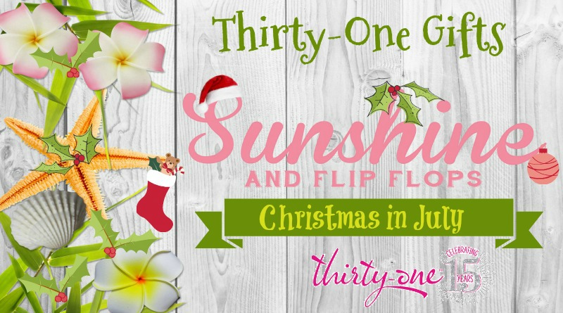 <b>Thirty-One Gifts</b> for <b>Christmas</b> in <b>July</b> | Beautiful Touches