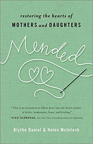 Book Cover of Mended: Restoring the Hearts of Mothers and Daughters