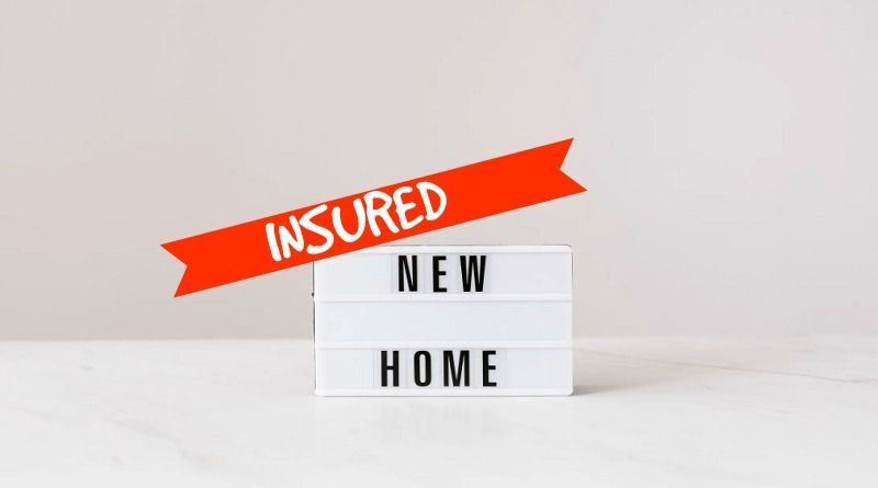 Insured New Home Sign - Home Insurance