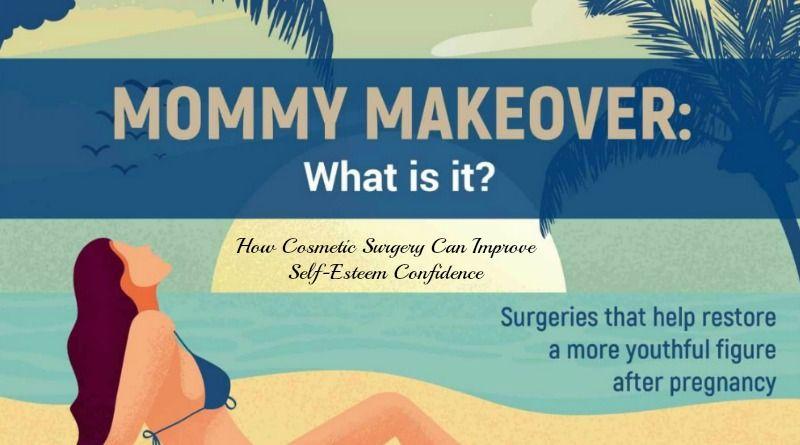 How Cosmetic Surgery Can Improve Self-Esteem Confidence