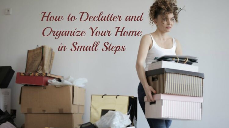 Woman carrying boxes - How to Declutter and Organize Your Home in Small Steps