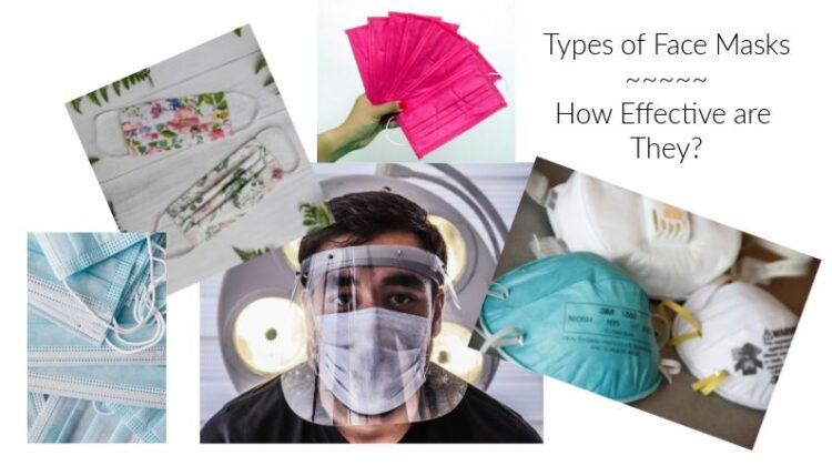 Types of Coronavirus Face Masks and How Effective Are They?
