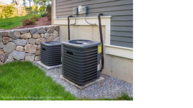 Fixing and Repairing Air Duct and Cooling Units