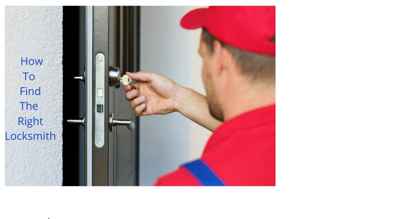How to Get the Right Locksmith Locksmith