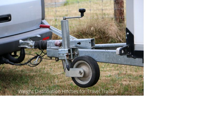 Weight Distribution Hitches for Travel Trailers