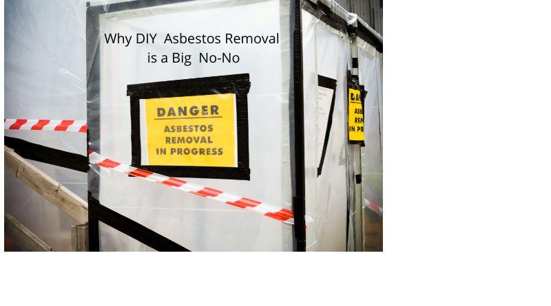 Why DIY Asbestos Removal is a Big No-No