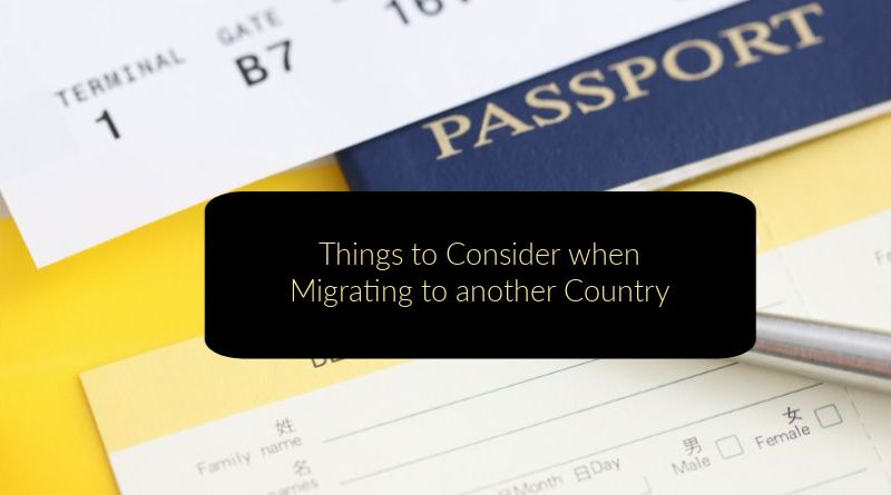 Passport and Immigration Card Things to Consider when Migrating to another Country