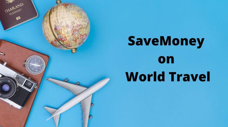 Money-Saving Tips to Travel the World Camera, Airplane, Passport, Globe
